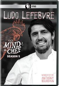 The Mind of a Chef: Ludo Lefebvre - Season 5