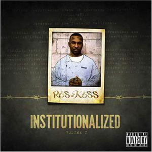 Institutionalized, Vol. 2