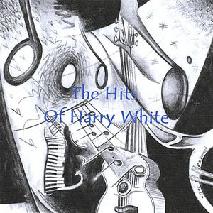 Hits of Harry White