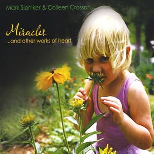 Miraclesand Other Works of Heart