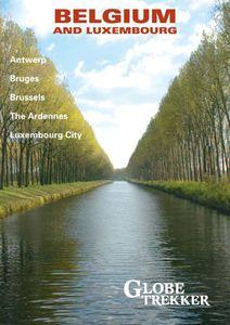 Globe Trekker: Belgium and Luxembourg