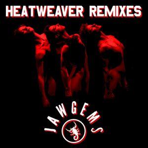 Heatweaver Remixes