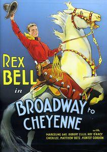 Broadway to Cheyenne