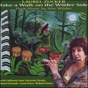 Take a Walk on the Wilder Side-Flute Music of Alec