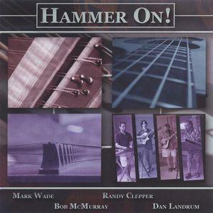 Hammer on!