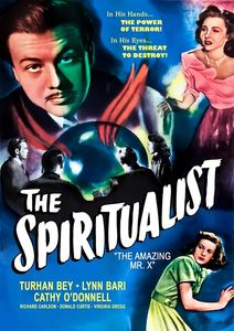 The Spiritualist (aka The Amazing Mr. X)