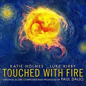 Touched with Fire (Original Soundtrack)