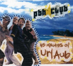 45 Minutes of Urlaub [Import]