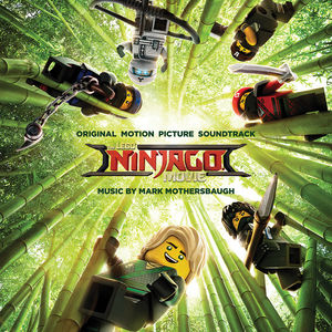 The Lego Ninjago Movie Original Movie Soundtrack