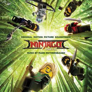 The Lego Ninjago Movie Original Movie Soundtrack