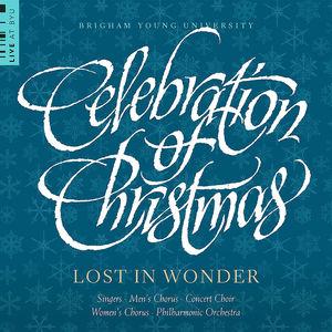 Celebration of Christmas-Lost in Wonder