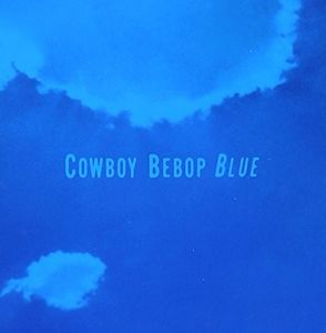 Cowboy Bebop (Original Soundtrack) [Import]