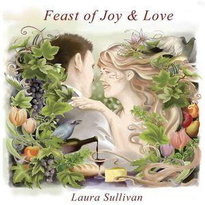 Feast of Joy & Love