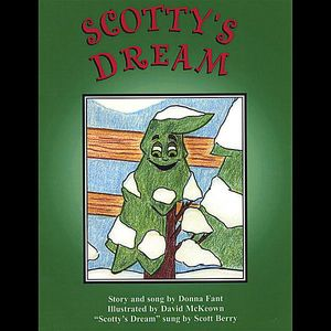 Scotty's Dream- Children's Book & Song on CD