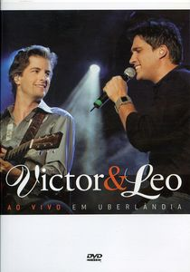 Victor & Leo Ao Vivo Em Uberlandia [Import]