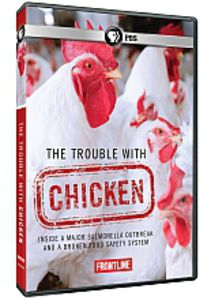 Frontline: The Trouble With Chicken