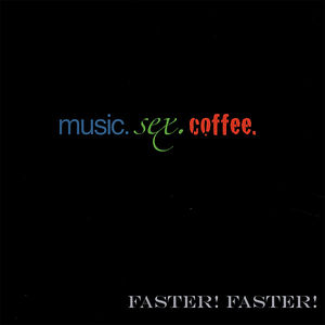 Music.Sex.Coffee