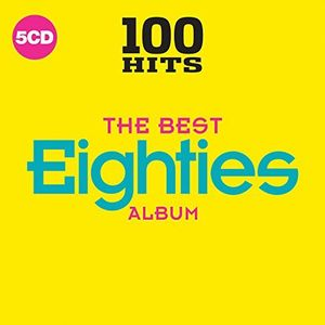 100 Hits: The Best 80s /  Various [Import]