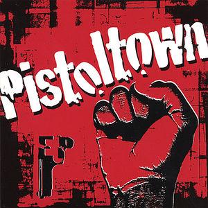 Pistoltown EP