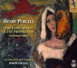 Fairy Queen /  Prophetess: Orchestral Works