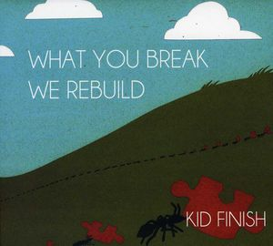 What You Break We Rebuild