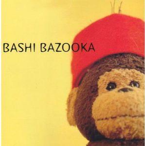Bashi Bazooka