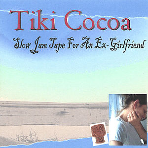 Slow Jam Tape for An Ex-Girlfriend