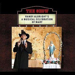 Show: Randy Albright's a Musical Celebration of Ma