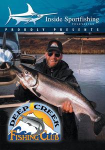 Inside Sportfishing: Deep Creek Fishing Club