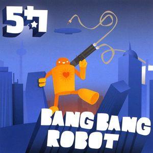 Bang Bang Robot
