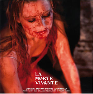 La Morte Vivante (The Living Dead Girl) (Original Motion Picture Soundtrack)