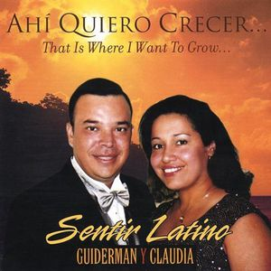 Ahi Quiero Crecer/ That Is Where I Want to Grow