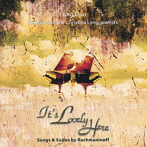 It's Lovely Here-Songs & Suites By Rachmaninoff