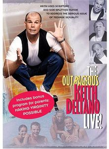 Outrageous Keith Deltano