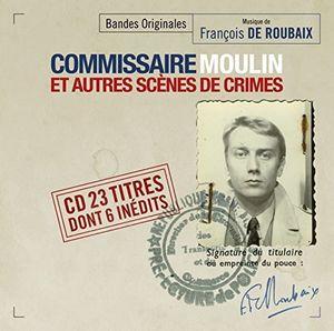 Commissaire Moulin Et Autres Scenes (Original Soundtrack) [Import]