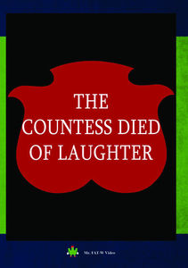 The Countess Died of Laughter