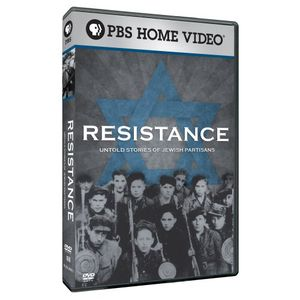 Resistance: Untold Stories of Jewish Partisans
