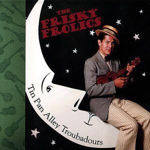 Tin Pan Alley Troubadours