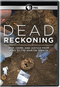 Dead Reckoning: War, Crime and Justice From WWII to the War on Terror