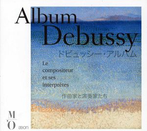 Album Debussy: Composer & His Performers