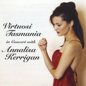 Virtuosi Tasmania in Concert with Annalisa Kerriga