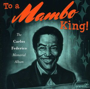 To a Mambo King