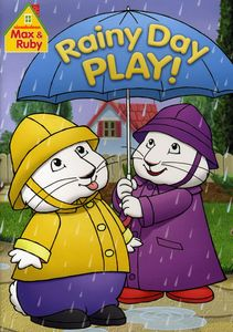 Max and Ruby: Rainy Day Play