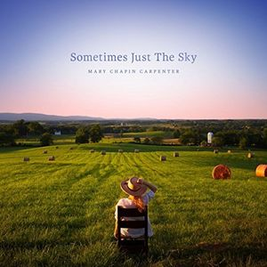 Sometimes Just The Sky , Mary-Chapin Carpenter