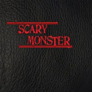 Scary Monster
