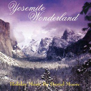 Yosemite Wonderland