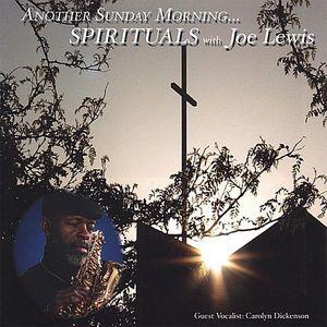 Another Sunday-Spirituals with Joe Lewis