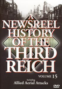 A Newsreel History of the Third Reich: Volume 15