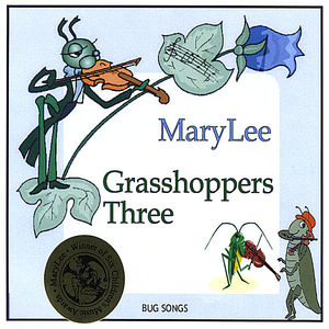 Grasshoppers Three-Bug Songs