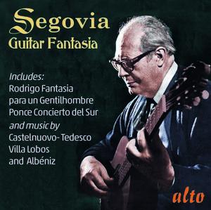 Andres Segovia: Guitar Fantasia: Rodrigo